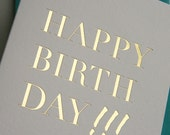 Letterpress Birthday Card -Gold Foil Happy Birthday!!!