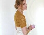 Lace Shrug Wedding Bolero Mia Bridal Cover Up Mustard Bridesmaid Cashmere Merino Yellow Gold Mesh Hand Knit Short Sleeves Size XS S M L