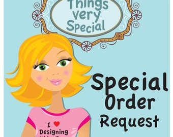 Special Order request