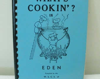 Vintage What's Cooking in Eden Community Cookbook