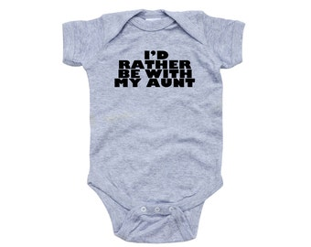 "Adorable Heather Gray Baby Bodysuit  with ""I'd Rather Be With My Aunt"" Design with Black Lettering - Great for New Niece or Nephew Gift Idea"