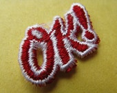 vintage OK! patch 1970's red word appliqué vintage jacket patch new old stock