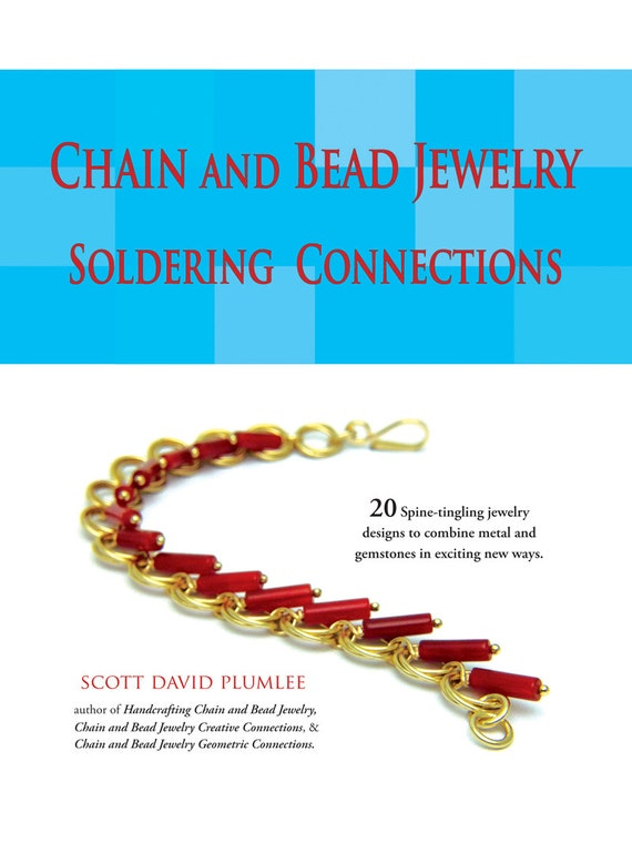 Chain and Bead Jewelry Soldering Connections Book