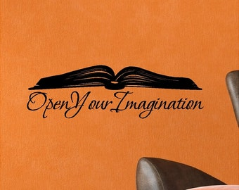 Open Your Imagination...Book Wall Decal Removable Book Wall Sticker Lettering Reading Words