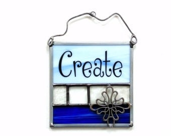 Create suncatcher, panel with saying, stained glass suncatcher, blue, create art panel, mini stained glass panel, wall art, studio artist