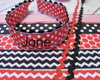 Valentine's Headband, Red Black, Personalized, Ric Rac and Grosgrain, Wide, Preppy, Grosgrain Ribbon, Plastic Insert