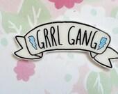 Grrl gang banner brooch, skull, badass pin, rad brooch, holographic glitter pin, feminist pin