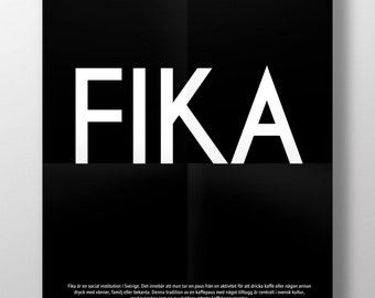 FIKA - Swedish or English text.  Luxury poster print. Size A3