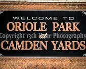 Oriole Park at Camden Yards Welcome Sign - Baltimore Orioles Art Print