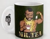 Mr.T, Mr.Tea BA Baracus A team oldschool Coffee mug Artwork by Lucy Dynamite