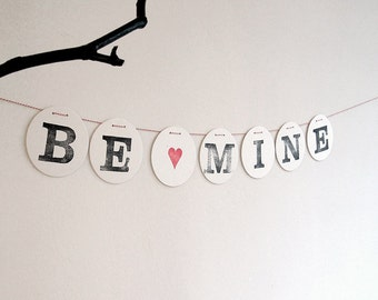 BE MINE BANNER // Wedding Decoration - Sign - Garland - Photo Booth Props bunting made by renna deluxe