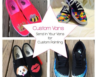 Custom Painted Vans Send Your Shoes to Be Customized Hand Painted
