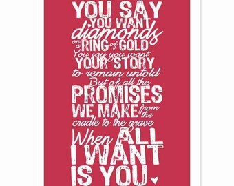 Typography Art Print - All I Want Is You v5 - marriage wedding song U2 lyrics anniversary romantic white red modern