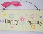 Wooden Happy Spring Sign - Wooden Sign