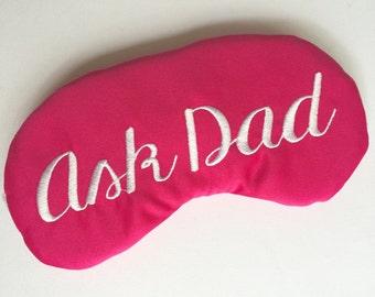 Ask Dad Sleep Eye Mask