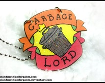 Garbage Lord Necklace