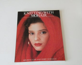 Knitting with mohair by Melinda Coss, Debby Robinson. Paperback