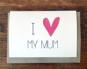 I heart my mum - Mother's Day Card
