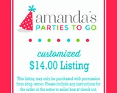 Customized 14.00 Dollar Listing | Amanda's Parties To Go