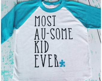 Most Au-Some Kid Ever - Autism Awareness