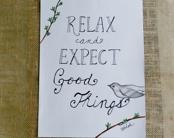 Relax Art Print Instant Download. Expect Good Things. 8x10. Last minute gift. Inspirational Art. Motivational Quote. Bird on Branch Nature.
