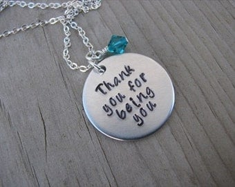 "Hand-Stamped Inspiration Necklace- ""Thank you for being you"" with an accent bead of your choice"