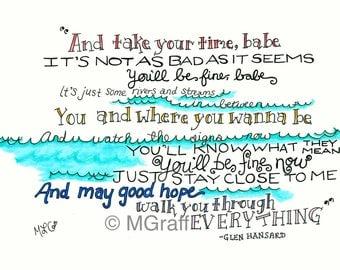 Glen Hansard Motivational Lyric Quote