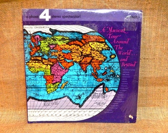 A Musical Tour Around the World and Beyond! - a 4 Phase Stereo Spectacular - Vintage Vinyl 2 lp Gatefold Record Album..Includes fold-out Map