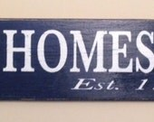 Primitive Personalized HOMESTEAD Sign with EST. Date
