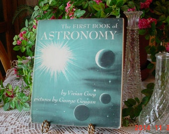 Vintage 1950s First Book of Astronomy - Childrens Illustrated Book - Vivian Grey