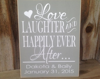 Wedding, anniversary, LOVE, laughter and happily ever after - you can personalize. wooden home decor, sign with vinyl lettering