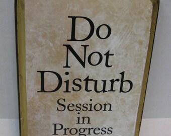 Please Do Not Disturb Meeting In Progress Wood Sign