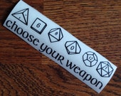 Choose Your Weapon RPG Dice Decal