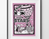 Fly Me To The Moon - Hand Illustrated Print