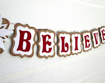 Believe Banner, Christmas Banner, Holiday Banner, Christmas Decoration