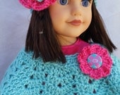 """American Girl Doll Clothes - Poncho and Hat set - 18"""" doll clothes - hand crocheted - Robin Egg Blue and Hot Pink - gift"""