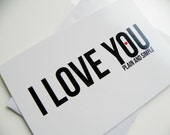 I Love You Plain and Simple Valentine Card Romantic Valentine Card Valentines Day Typography Balck and White