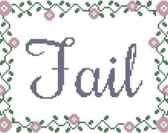"Subversive Cross Stitch Pattern/""Fail"" Cross Stitch Pattern/Modern Cross Stitch Pattern/Cross Stitch  Flower Border/Floral Cross Stitch/PDF"