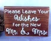 Rustic Wedding Sign-Please Leave Your Wished for the New Mr. and Mrs. Guest Book, Wishing Tree, Best Wishes