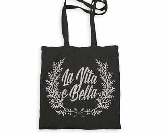 La Vita e Bella Canvas Tote Bag Screen Printed  Typographic Shopping bag Accesories