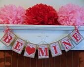 Valentine Banner/ Be Mine Banner/ Valentines Day Decor / Valentine Photo Prop/ Valentines Day Decorations
