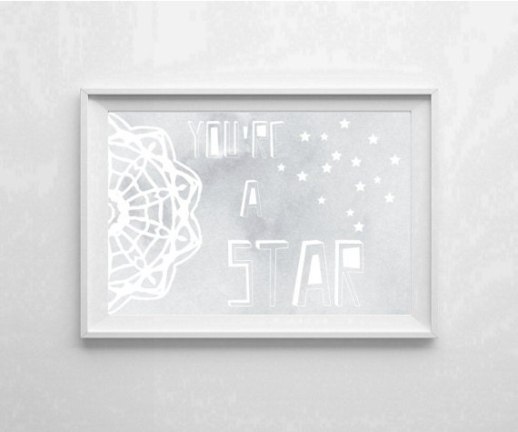 "Inspirational Art ""You're a Star"" Typography Print Motivational Wall Decor Watercolor Poster Home Decor Nursery Quote Minimalist"