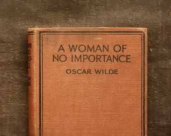 Oscar Wilde play A Woman of No Importance 1920s book