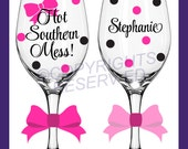 HOT SOUTHERN MESS! Your Choice of Personalized Wine Glass Goblet Stemless Tumbler Mason Jar Redneck with Polka Dots & Name