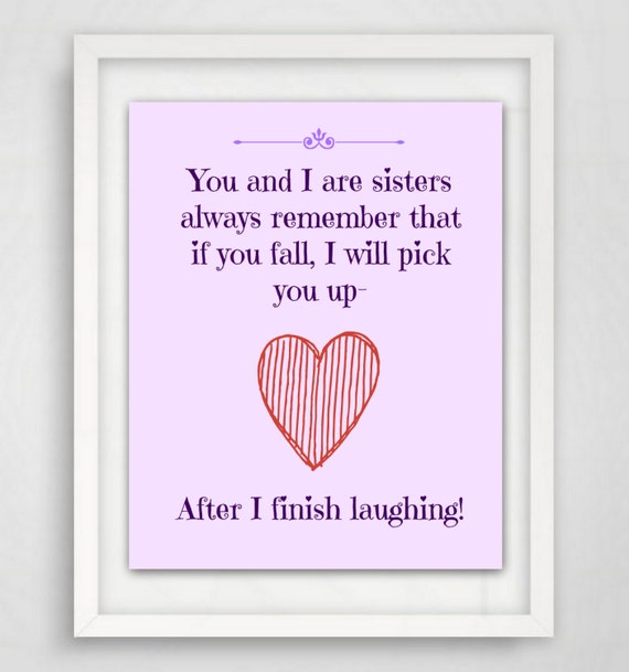 Wall Art Quotes For Sisters : Items similar to gifts for sister wall art quote