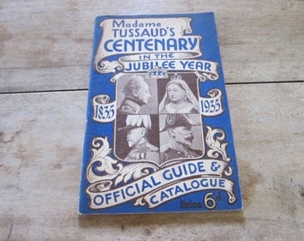Vintage 1930s Madam Tussauds Centenary in the Jubilee Year