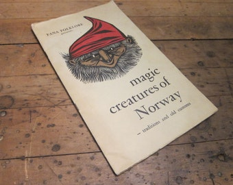 Magic Creatures of Norway by Signy Eikeland, Traditions and Old Customs, 1960