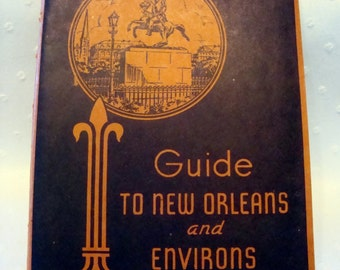 New Orleans Guide Book 1942 Sixth Edition published by Laville Bremer vintage guide books