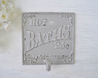 Bath Hook, Hot Bath Sign, Robe Hook, Shabby Chic Decorative,