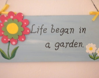 Life Began in a Garden